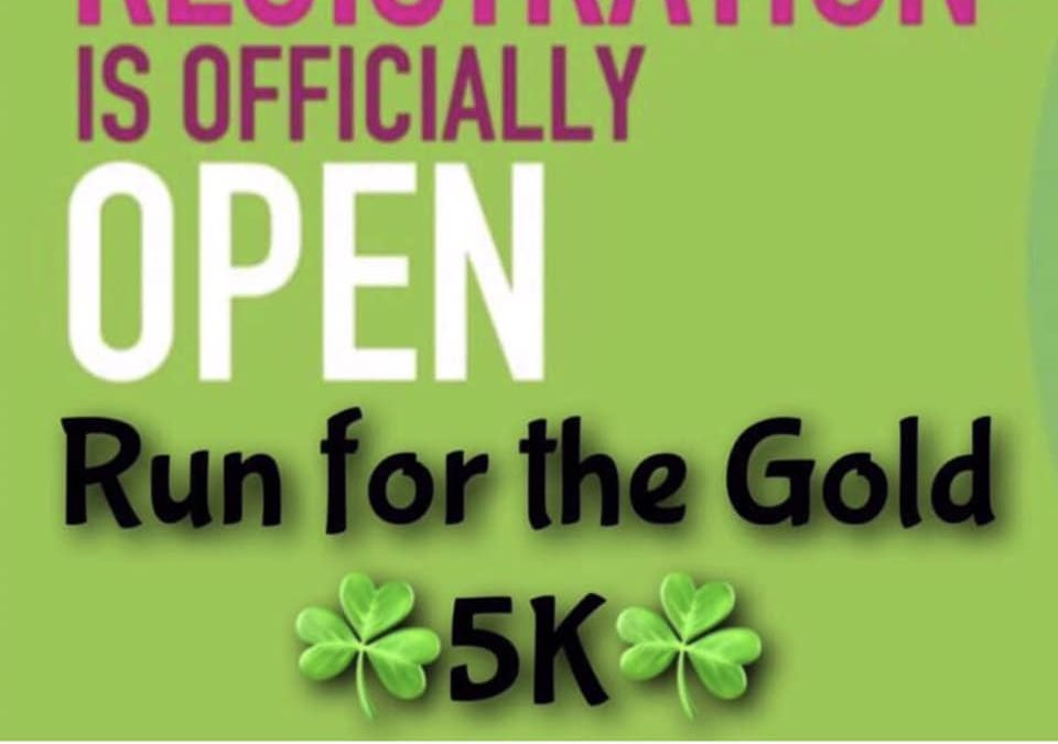Our 2020 Run For The Gold 5K Race registration is OPEN!